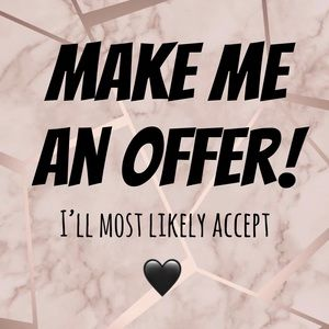 MAKE ME AN OFFER! 🖤